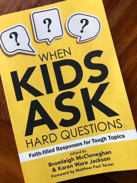 Book Review: When Kids Ask Hard Questions